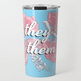 They/Them Floral Pronoun Design Travel Mug