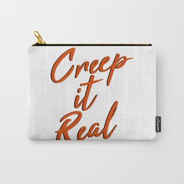Creep it Real Carry-All Pouch