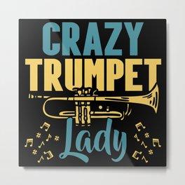Crazy Trumpet Lady Musician Musical Instrument Metal Print