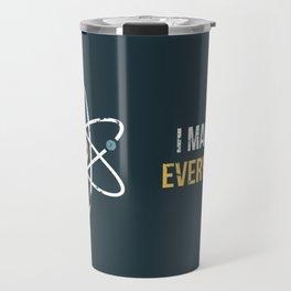 Never Trust an Atom Travel Mug