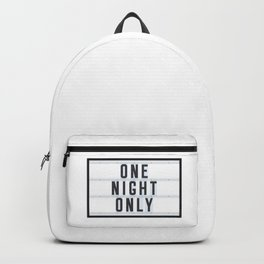 One Night only Backpack