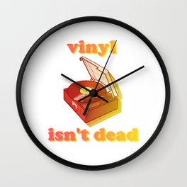 vinyl isn't dead Wall Clock