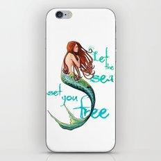 Mermaid: Let the sea set you free iPhone & iPod Skin