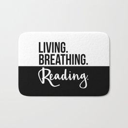 Living. Breathing. Reading. - B&W Bath Mat