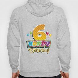 Happy 6 Birthday Kids- Cute 6th Bday Balloons Hoody