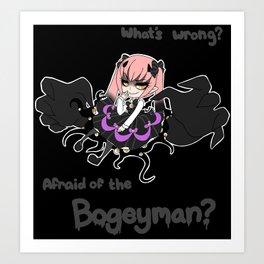 Afraid of the Bogeyman? Art Print