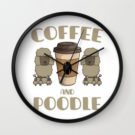 Coffee And Poodle Wall Clock
