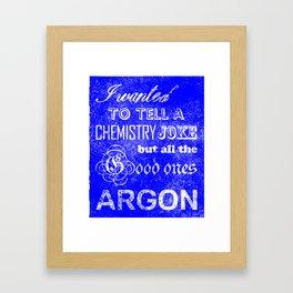 Chemistry Joke Framed Art Print