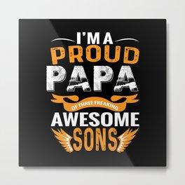 Proud Dad Of 3 Children Metal Print