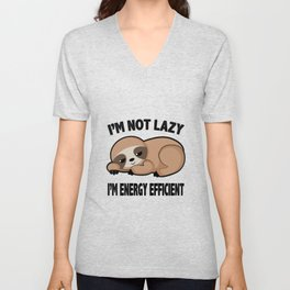 Im Not Lazy Cute Sloth Tired Relax Chilling Gift Unisex V-Neck