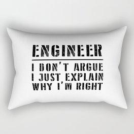 Funny Engineer I Don't Argue Sarcasm Rectangular Pillow
