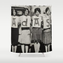 Badass Sorority Sisters vintage black and white humorous photograph Shower Curtain