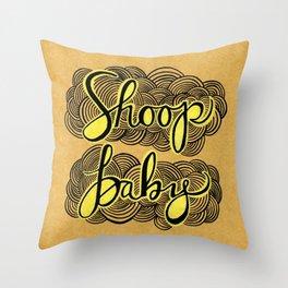 Shoop Baby Throw Pillow