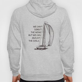 An old sail quote Hoody
