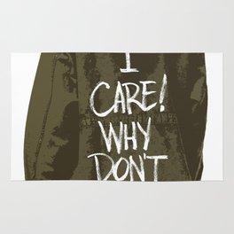 I care! Why don't U?!! Rug