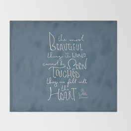 """The Little Prince quote """"the most beautiful things"""" Throw Blanket"""