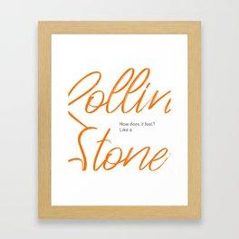 Like A Rolling Stone Framed Art Print
