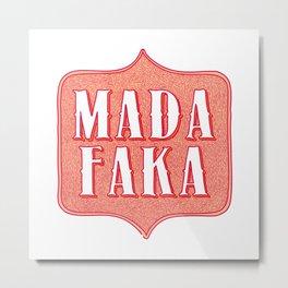 mada faka Metal Print