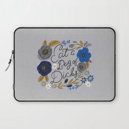Pretty Sweary- Eat a Bag of Dicks silver Laptop Sleeve