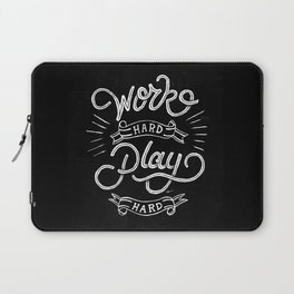 Work Hard Play Hard Laptop Sleeve