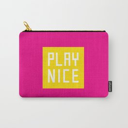 Play Nice Carry-All Pouch