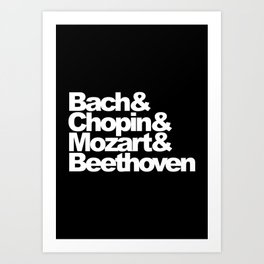Bach and Chopin and Mozart and Beethoven, black bg Art Print