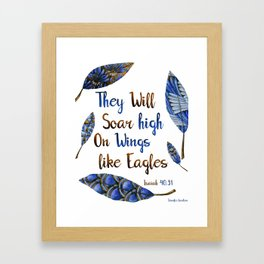 They Will Soar High On Wings Like Eagles Framed Art Print