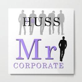 Mr. Corporate by JA Huss Metal Print