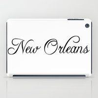new orleans iPad Cases featuring New Orleans by Blocks & Boroughs