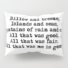 Billow and breeze, islands and seas (Outlander theme) Pillow Sham