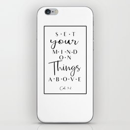 Set Your Mind On Things Above iPhone Skin