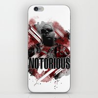 notorious iPhone & iPod Skins featuring Notorious by Skye