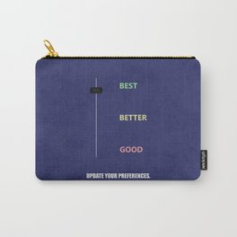 Lab No.4 -Best Better Good Update Your Preferences Corporate Start-up Quotes poster Carry-All Pouch