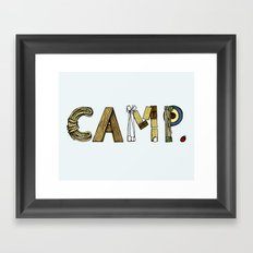 CAMP. Framed Art Print