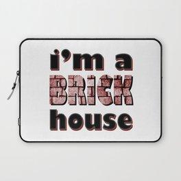 i'm a BRICK house Laptop Sleeve