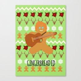Gingerbread Ed II Canvas Print
