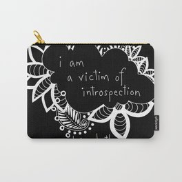Victim of Introspection Carry-All Pouch