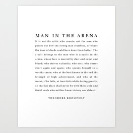 The Man In The Arena, Theodore Roosevelt Art Print