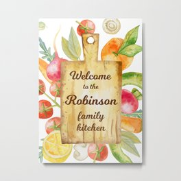Welcome to the Robinson Family Kitchen Metal Print