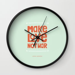Make Love, Not War Wall Clock