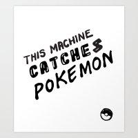 This Machine Kills Pocket Monsters Art Print