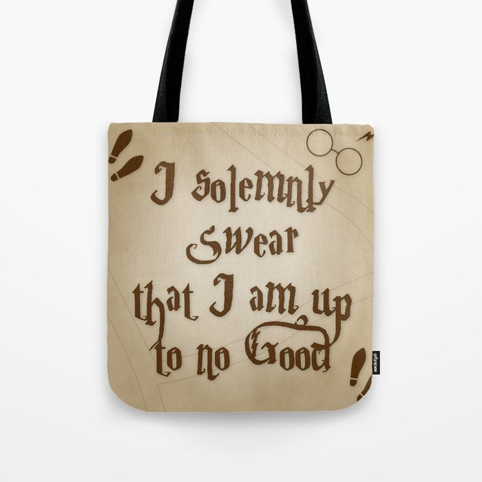 Eco Tote Bag I Solemnly Swear That I Am Up to No Good