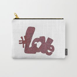 #Love Carry-All Pouch