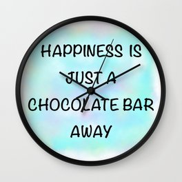 Happiness Is Chocolate Wall Clock
