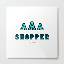Triple-A Shopper – mint Metal Print