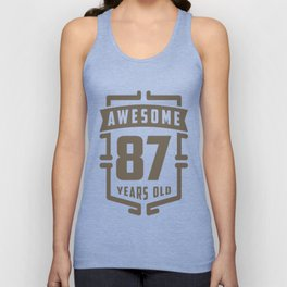 Awesome-87-Years-Old Unisex Tank Top