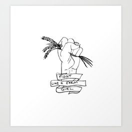 Fight Like a Farm Girl Art Print