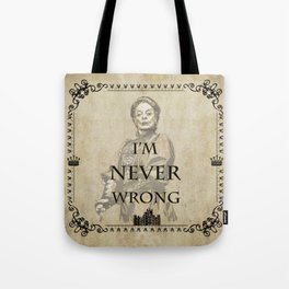 Dowager countess of grantham quotes Tote Bag