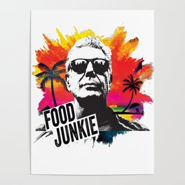 Food Junkie Poster
