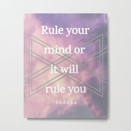 Rule your mind Metal Print